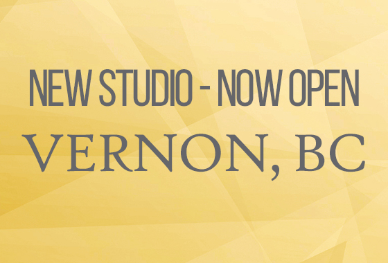 New Studio in Vernon BC - Open Now!