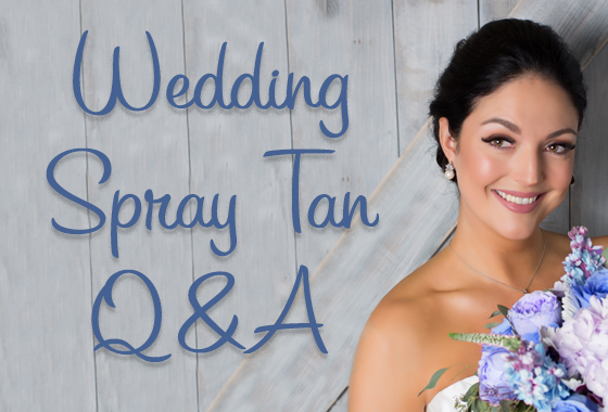 Wedding Spray Tan Q&A